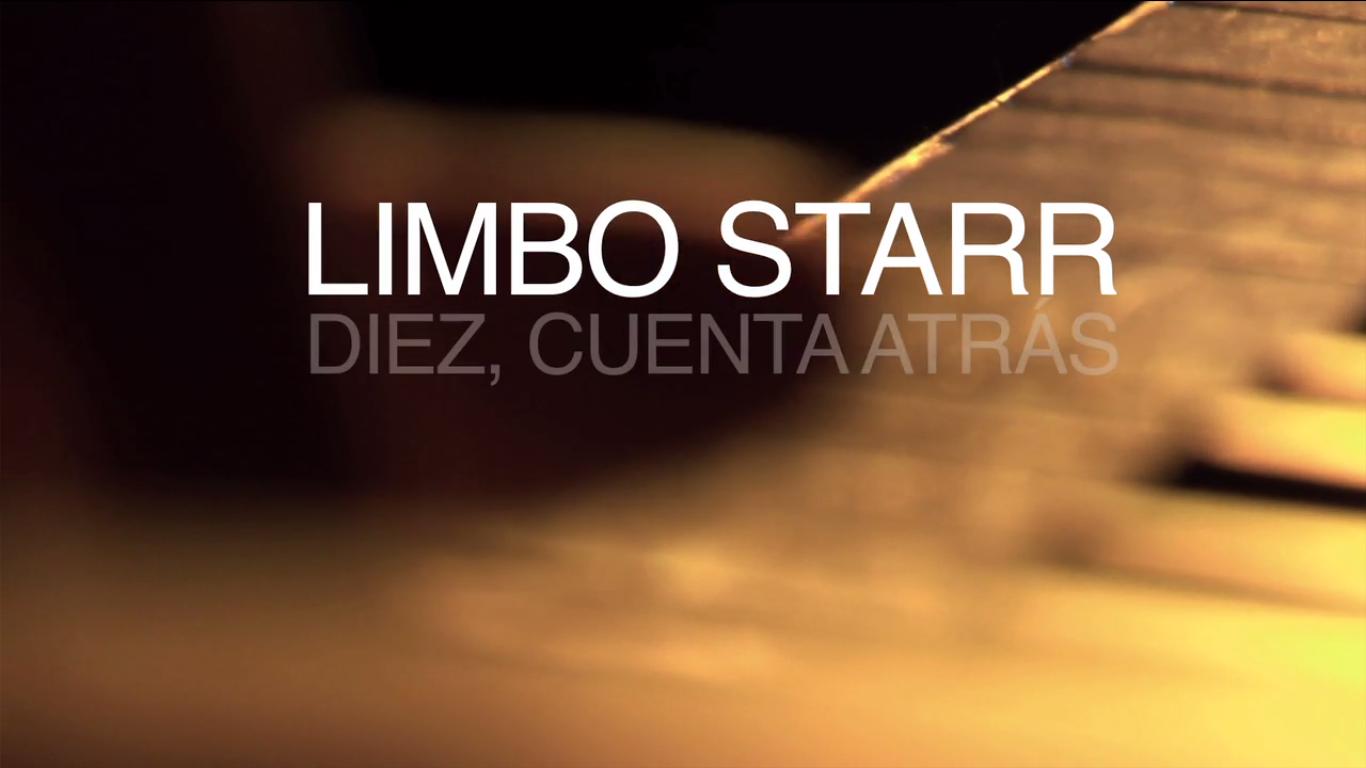 Limbo Starr, Diez, Cuenta Atrás